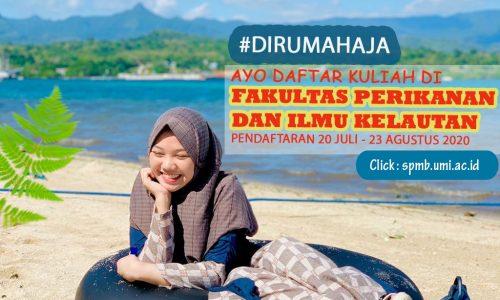Selamat Datang Mahasiswa Baru 2020 FAKULTAS PERIKANAN DAN ILMU KELAUTAN Universitas Muslim Indonesia
